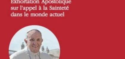 Le Pape François nous appelle à la sainteté